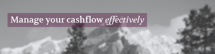 Manage your cashflow effectively